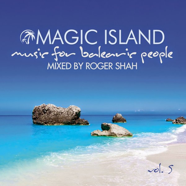 Roger Shah Presents Magic Island 5