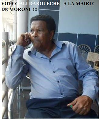 Votez Ali Daroueche � la Mairie de Moroni !!!