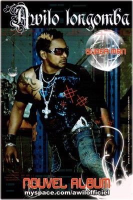 """AWILO LONGOMBA Le Proprietaire de tous les dossiers 2008 NEW ALBUM """"SUPER-MAN"""""""