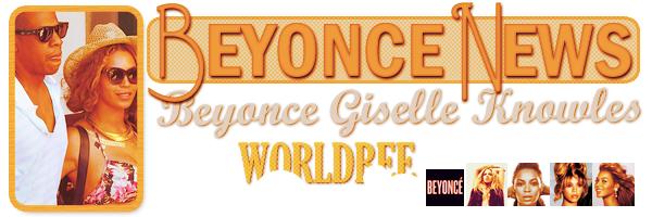 __ BEYONCE NEWS __ ____________________________________  ArTicLe 808 : On Worldbee - Beyonce News � � � � � � � � � � � � � � � � � � � � � � � � � � � � � � �