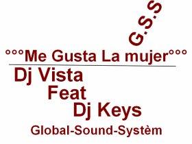 ���Me Gusta la mujer���_-_[Dj Vista Feat Dj Keys][G.S.S] (2011)