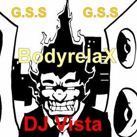 ���RelaX��� / ���BodyrelaX���_-_Dj Vista(13-01-2012)[G.S.S] (2012)
