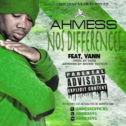 "AHMESS FT VANN "" NOS DIFFERENCES"" DISPONIBLE"