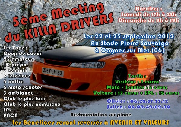 5 meeting killa drivers a cagnes sur mer 06 le 22 et 23 septembre 2012 blog de massilia dolly13. Black Bedroom Furniture Sets. Home Design Ideas