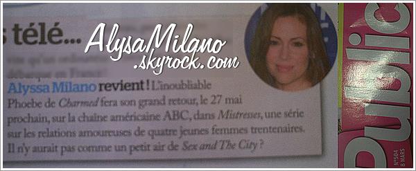 . Alyssa appara�t rapidement dans le n�504 du magazine Public concernant Mistresses.Comme je vous l'ai dit, la date de diffusion n'est plus le 27 mai, mais le 3 juin toujours sur la cha�ne ABC.+ Milo,qu'il est beau!♥