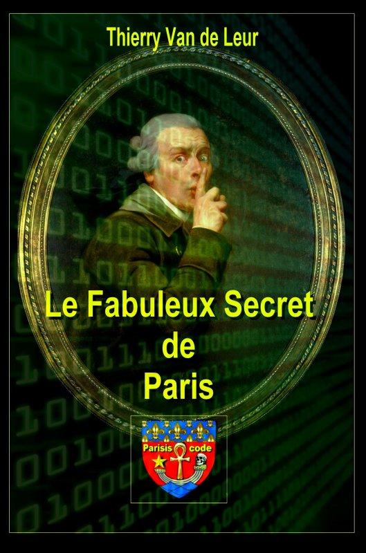 Le fabuleux secret de paris parisis code for Secret de paris booking