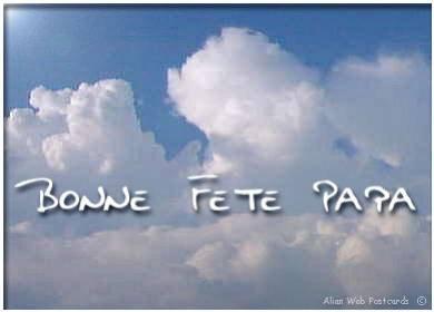 Blog de coeurcoeur60 grand coeur plien d 39 amour a - Bonne fete mon papa ...