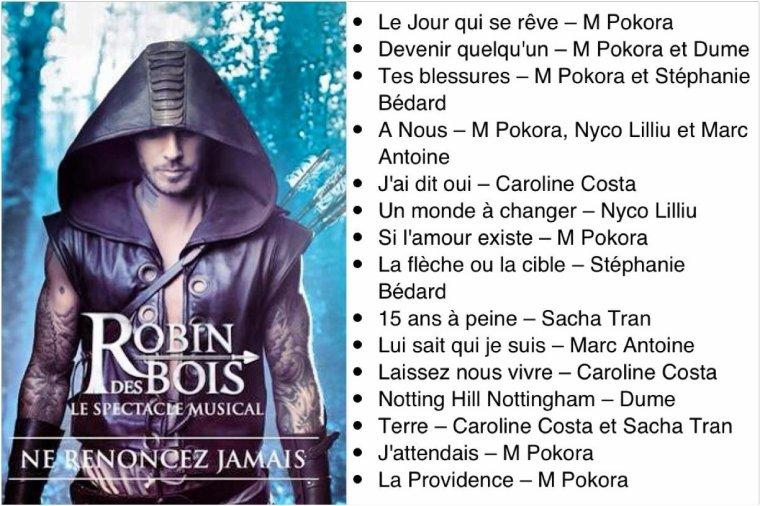 Les titres de la comédie musicale Robin des bois ♥  FanDeToi ~ Comedie Robin Des Bois