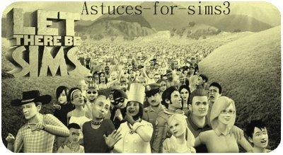 Bienvenue sur Astuces-for-sims3