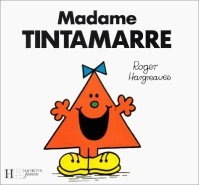 madame tintamarre monsieur bonhomme. Black Bedroom Furniture Sets. Home Design Ideas