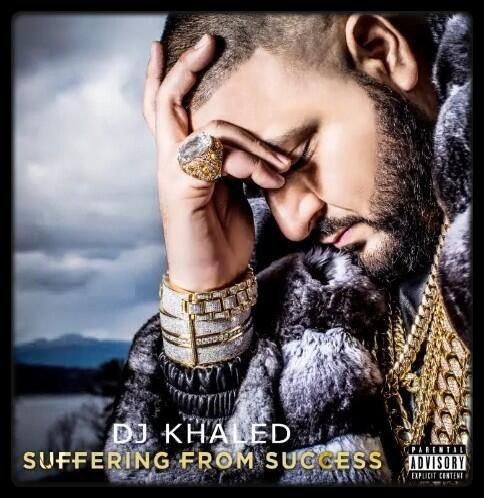 DJ KHALED – Suffering From Success (Album Cover + Tracklist)