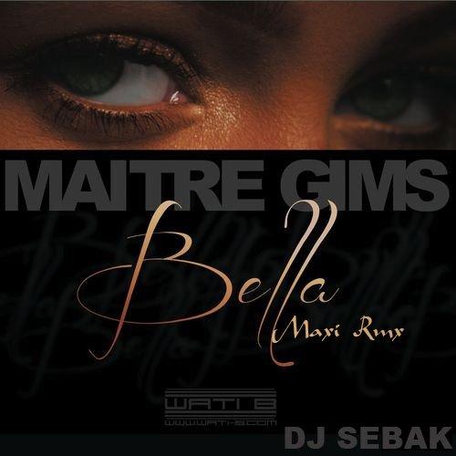 Dj S�bak & Ma�tre Gim's-Bella Maxi Rmx 2013 (2013)