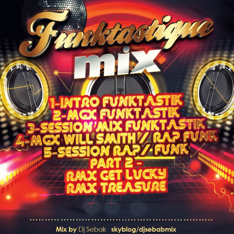 "Disponible mercredi 28 Ao�t - ""Funktastique Mixed by dj S�bak"""
