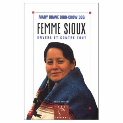lakota woman mary crow dog essay Lakota woman summary & study guide includes this detailed literature summary also contains topics for discussion and a free.