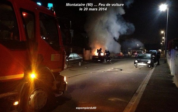 MONTATAIRE (60) ... FEU DE VOITURE ... LE 20 MARS 2014