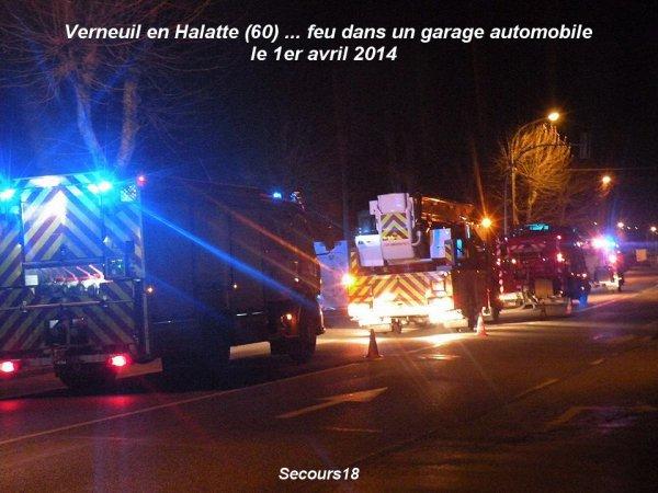 VERNEUIL EN HALATTE (60) ... FEU DANS UN GARAGE AUTOMOBILE ... LE 1ER AVRIL 2014