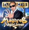 MAGHREB NIGHT FEVER 5 mix by $$DJ-KDR$$ / MAGHREB NIGHT FEVER 5 / $$DJ-KDR$$ NEW ALBUM PROMO/ DANS LES BACS FIN 2011 (2012)