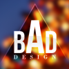 BADdesign