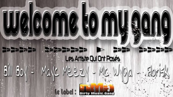#WTMG (Welcome To My Gang) - DMG Dirty Music Gang - (BILL BOY, MAYC MEEZY, MC WYGA, FLORISK) LYRICS / #WTMG (Welcome To My Gang) - DMG Dirty Music Gang - (BILL BOY, MAYC MEEZY, MC WYGA, FLORISK) LYRICS (2013)