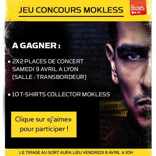 ::: JEU CONCOURS MOKLESS - GAGNES DES TSHIRTS ET DES PLACES DE CONCERT!! :::