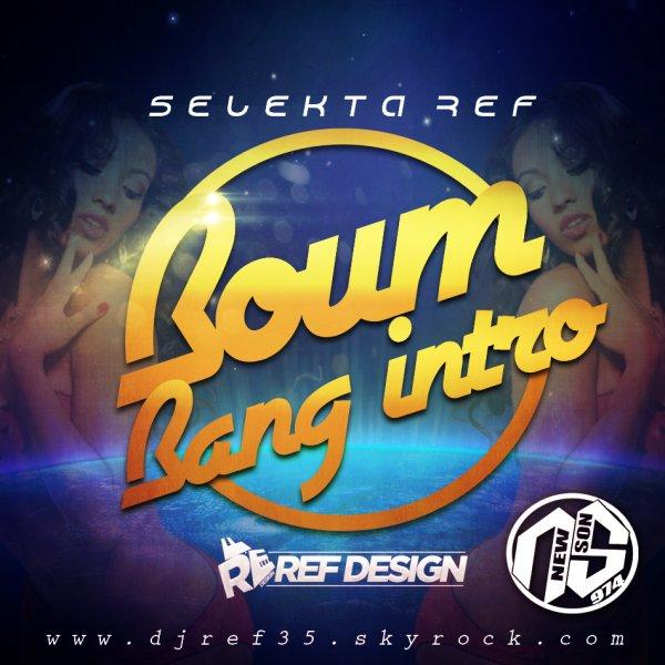 [BOUM BANG INTRO!!!] / SELEKTA REF alias REF DESIGN [BOUM BANG INTRO] (2014)