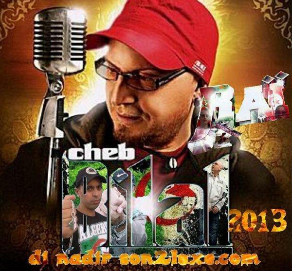 cheb bilal 2013