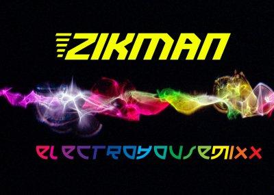 Zikman: ElectroHouseMixx