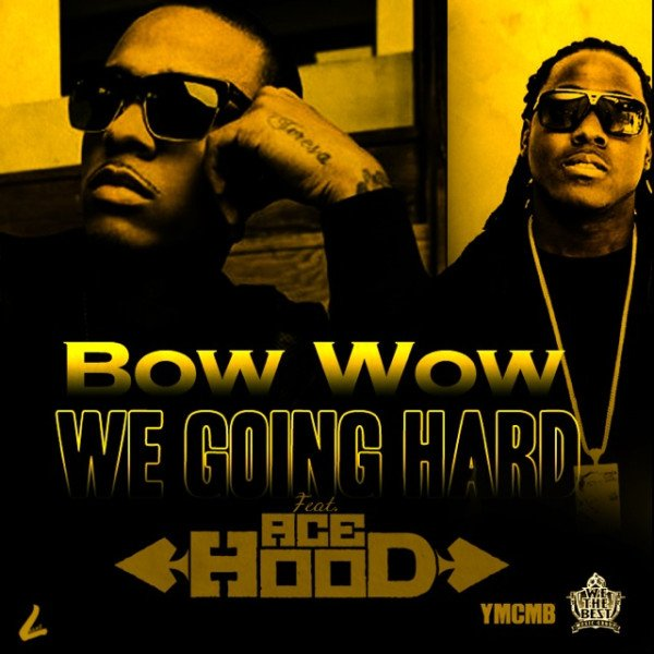 Bow Wow feat Ace Hood: La chanson est en download