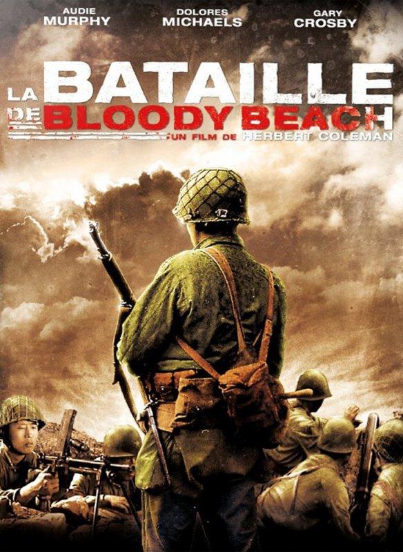 La Bataille De Bloody Beach Les Films Que J Ai Aim 233 S Ou Pas