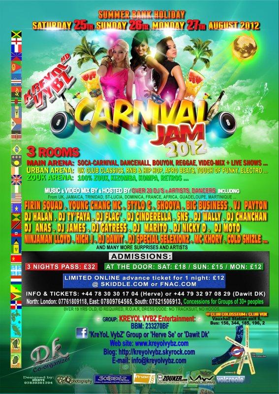 KreYoL VybZ's CARNIVAL JAM 2012 - 3 NUITS - 3 SALLES - SO MANY VIBES et + de 20  DJ's, Artistes et Danseurs