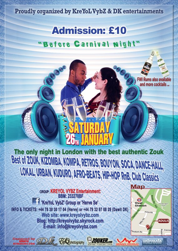 "CLUB ZOUK Adulis is back, SATURDAY 26th JANUARY 2013- ""BEFORE CARNIVAL NIGHT"""