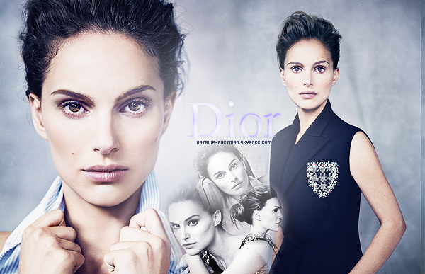 Natalie - Dior photoshoot :➲ Natalie-Portman, votre source fran�aise sur Natalie Portman.