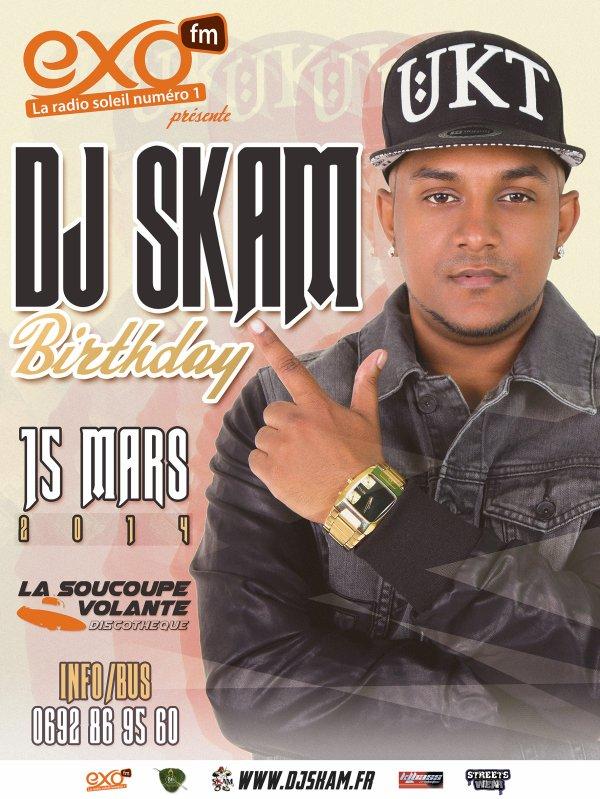 DJ SKAM BIRTHDAY