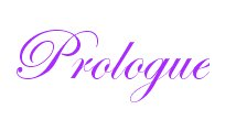 Prologue: