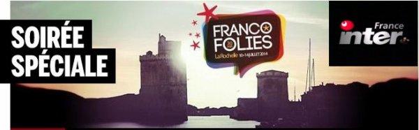 Lavilliers - Francofolies - Les Copains d'abord - France inter - 10 juillet 2014