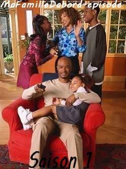 ma famille d 39 abord saison 1 blog de mafamilledabord episode. Black Bedroom Furniture Sets. Home Design Ideas