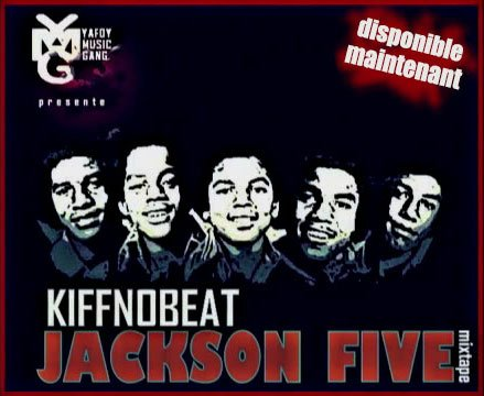 Jackson 5 kiff no beat lifestar 2012 kiffnobeat for Album de kiff no beat