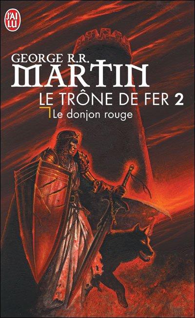 'Le Trône de Fer 2 - Le donjon rouge' de George R.R. Martin
