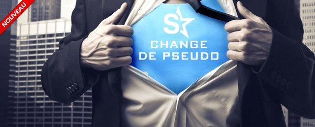 CHANGEMENT DE PSEUDO: Tu l'as demand�, nous l'avons fait !
