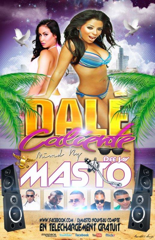 DALE CALIENTE MIX� PAR DJ MASTO !!!