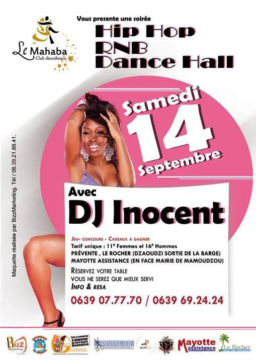 ★ SOIR�E HIP HOP, RNB ET DANCE HALL ★ LE SAMEDI 14 SEPTEMBRE  Avec DJ INNOCENT .....