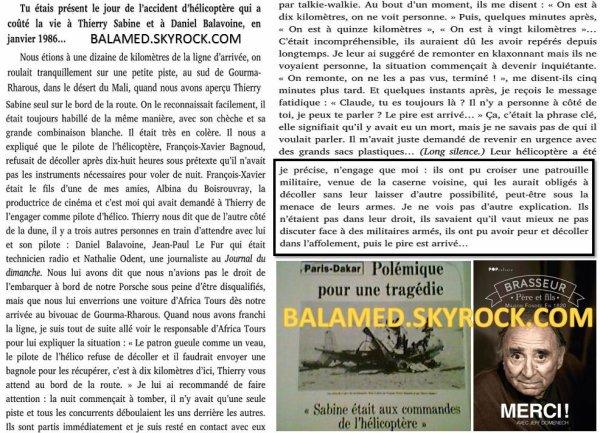 Claude Brasseur dans son livre � Merci � �voque l'hypoth�se d'une action Militaire qui couta la vie � Balavoine, Thierry Sabine et trois autres occupants
