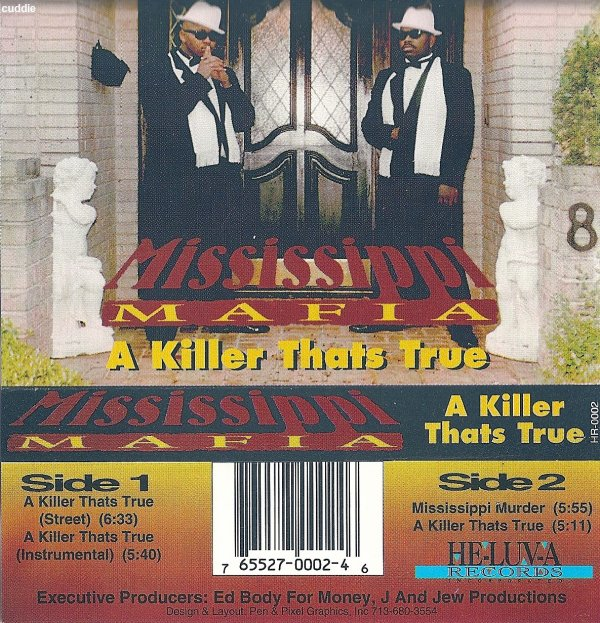 Mississippi Mafia - A Killer Thats True *tape single*