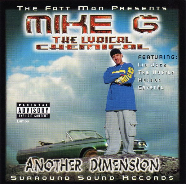 Mike G The Lyrical Chemical - Another Dimension