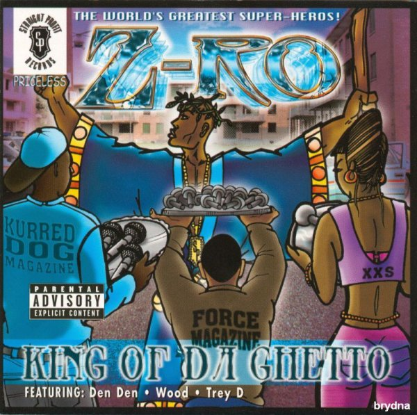 Z-Ro - King Of Da Ghetto