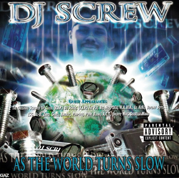 DJ Screw - As The World Turns Slow