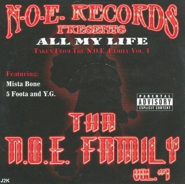 N.O.E. Records - All My Life *single*