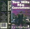 Godfather - Ten Hits No Convictions *tape*