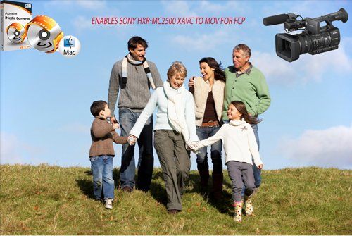 Edit .MOV in FCP from Sony HXR-MC2500 XAVC Lossless