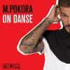 M Pokora - On danse ♥